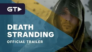 Death Stranding - Official Trailer by GameTrailers