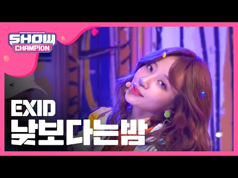 Video Show Champion EP.224 EXID - Night Rather Than Day download in MP3, 3GP, MP4, WEBM, AVI, FLV January 2017