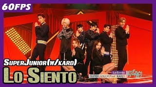 Video 60FPS 1080P | SuperJunior - Lo Siento, 슈퍼주니어 - Lo Siento(Feat. KARD) Show Music Core 20180414 MP3, 3GP, MP4, WEBM, AVI, FLV April 2018