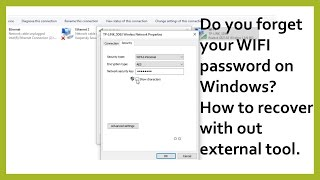 Do you forget your WIFI password on Windows? How to recover with out external tool?