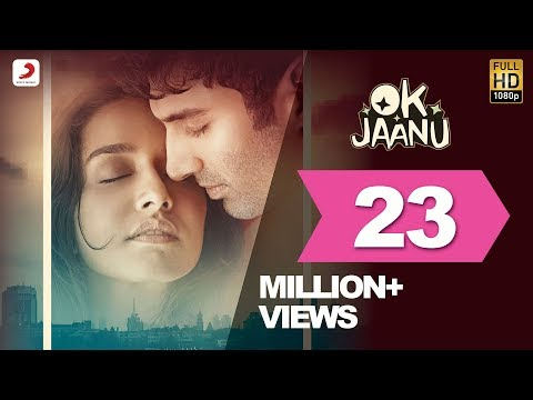 OK Jaanu - Full Song Video | Aditya Roy Kapur | Shraddha Kapur | A.R. Rahman | Gulzar (видео)