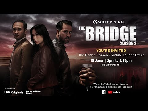 The Bridge Season 2 - Virtual Press Conference
