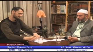 Çfarë dobi dalin nga falja e NAMAZIT - Hoxhë Enver Azizi