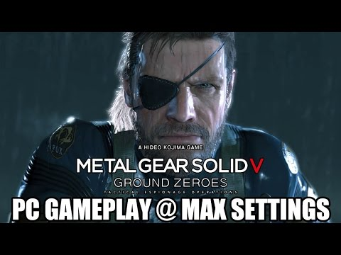 Metal Gear Solid 5 Ground Zeroes - PC Gameplay Max Settings (60 FPS)