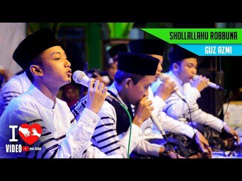 Lagu Baru Guz Azmi Shollallahu Robbuna Versi Slow Syubbanul Muslimin Terbaru 2018