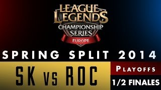 LCS EU Spring Split 2014 - SK vs ROC - Demi-finales - Game 3