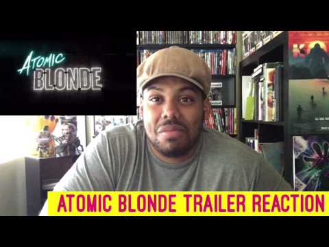 Atomic Blonde Red Band Trailer Reaction!