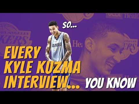 Video: Every Kyle Kuzma Interview You Have Ever Seen (You Know?)