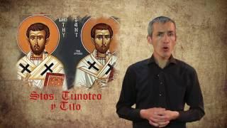 EL SANTO DEL DÍA- 26 DE ENERO: SANTOS TIMOTEO Y TITO
