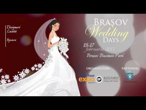 Brasov Wedding Days : 15-17 februarie 2013