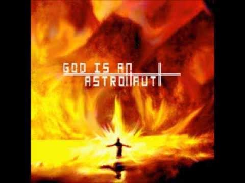 god is an astronaut - GOD IS AN ASTRONAUT (2008) 0:01 1. Shadows 5:13 2. Post Mortem 5:53 3. Echoes 5:14 4. Snowfall 6:43 5. First Day of Sun 3:41 6. No Return 7:06 7. Zodiac 5:42...