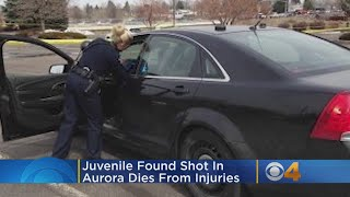 Juvenile Found Shot In Aurora Dies From Injuries