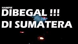 Video 7 - HAMPIR DIBEGAL TOURING DI SUMATERA [Blast from the past] MP3, 3GP, MP4, WEBM, AVI, FLV September 2018