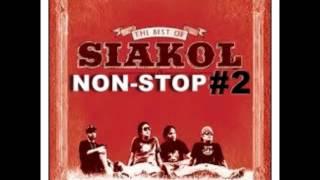Download Lagu Siakol Non-Stop #2 Mp3