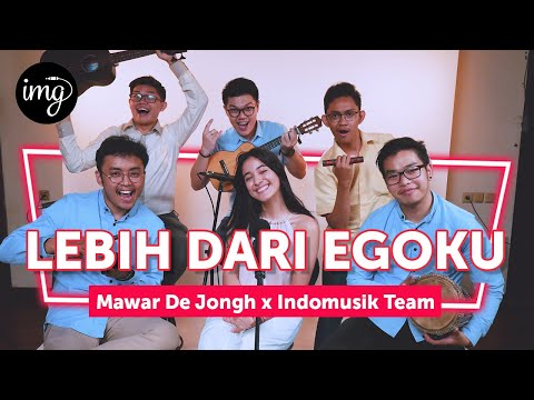 LEBIH DARI EGOKU (LIVE PERFORM) - Ft. MAWAR DE JONGH