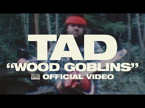 TAD - Wood Goblins [OFFICIAL VIDEO] online metal music video by TAD
