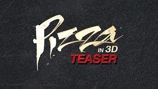 Pizza - Teaser Trailer