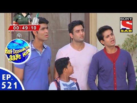 Badi Door Se Aaye Hain - बड़ी दूर से आये है - Episode 521 - 7th June, 2016