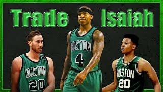 Why the Celtics Should TRADE Isaiah Thomas