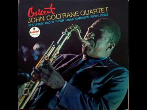 John Coltrane Quartet – Crescent (Full Album)