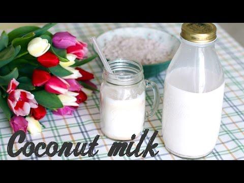 Как в домашних условиях сделать кокосовое молоко в домашних условиях
