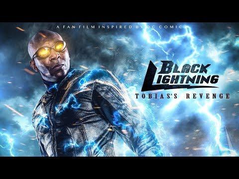 Black Lightning Tobias's Revenge