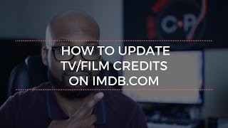 How To Update TV/Film Credits on IMDB.com