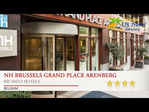 NH Brussels Grand Place Arenberg - Brussels Hotels, Belgium