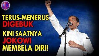 Video Terus-Menerus Dig3buk! Kini Saatnya Jokowi Membela Diri MP3, 3GP, MP4, WEBM, AVI, FLV November 2018