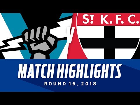 Port Adelaide V St Kilda Highlights | Round 16, 2018 | Afl