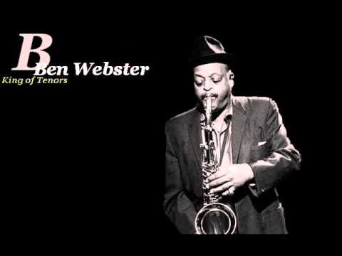 Ben Webster – My One And Only Love