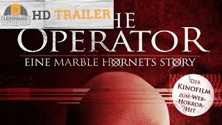 THE OPERATOR - EINE MARBLE HORNETS STORY HD Trailer 1080p german/deutsch