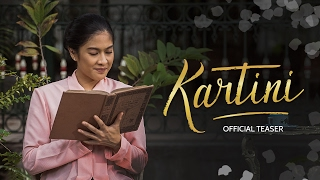 Download Video KARTINI (2017) - Official Teaser - Dian Sastrowardoyo, Reza Rahadian,  Acha Septriasa,  Ayushita MP3 3GP MP4
