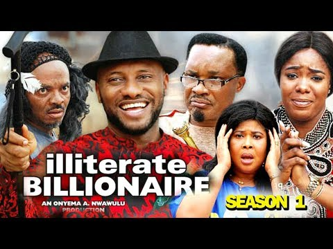 ILLITERATE BILLIONAIRE SEASON 1 - (New Movie) 2019 Latest Nigerian Nollywood Movie full HD