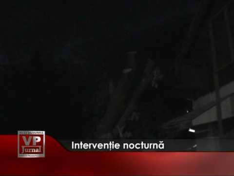 Intervenţie nocturnă
