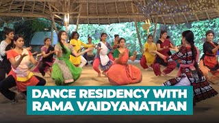 Dance Residency with Rama Vaidyanathan 2016 - Sarvam Foundation