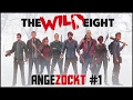 The Wild Eight #1 | Angezockt! [Gameplay German Deutsch]