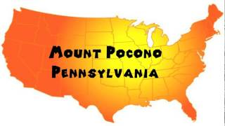 Mount Pocono (PA) United States  city photo : How to Say or Pronounce USA Cities — Mount Pocono, Pennsylvania