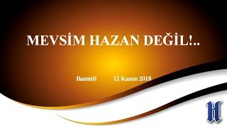 Video Bamteli - Mevsim Hazan Değil - 12.11.2018 MP3, 3GP, MP4, WEBM, AVI, FLV November 2018