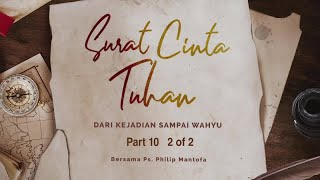 Video Surat Cinta Tuhan - Dari Kejadian sampai Wahyu Part 10 (2 of 2) (Official Khotbah Philip Mantofa) MP3, 3GP, MP4, WEBM, AVI, FLV Desember 2018