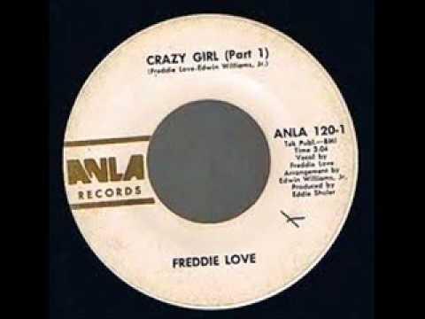FREDDIE LOVE-Crazy girl (parts 1&2)
