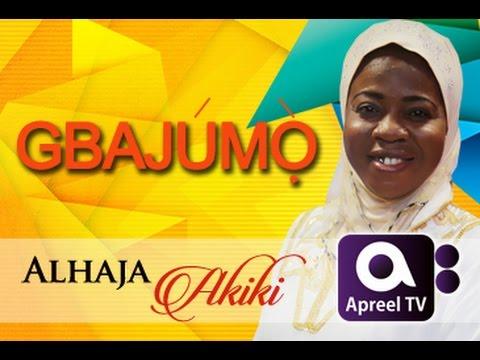 Alhaja Akiki On GbajumoTV