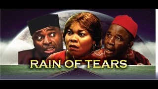 Rain of Tears Nigerian Movie [Part 1]