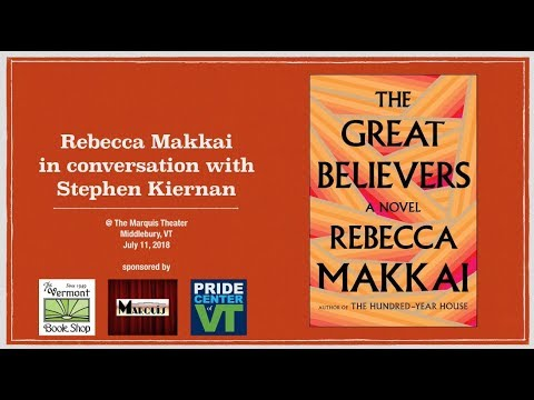 "MCTV Vermont: ""The Great Believers author Rebecca Makkai in conversation with Stephen Kiernan"""