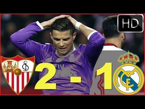 Sevilla vs Real Madrid 2-1 - All Goals  - La Liga 15/01/2017 HD