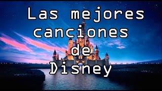 top 10 Canciones  de Disney
