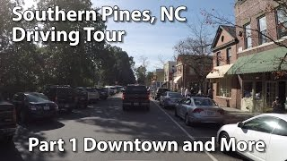 Southern Pines (NC) United States  city pictures gallery : Southern Pines, NC - Driving Tour Part 1 - Downtown