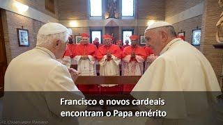 Francisco e novos cardeais encontram Bento XVI