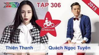 LỮ KHÁCH 24h - Tập 306 | Quách Ngọc Tuyên - Thiên Thanh vất vả xin trọ tại Hà Nội | 31/01/2016