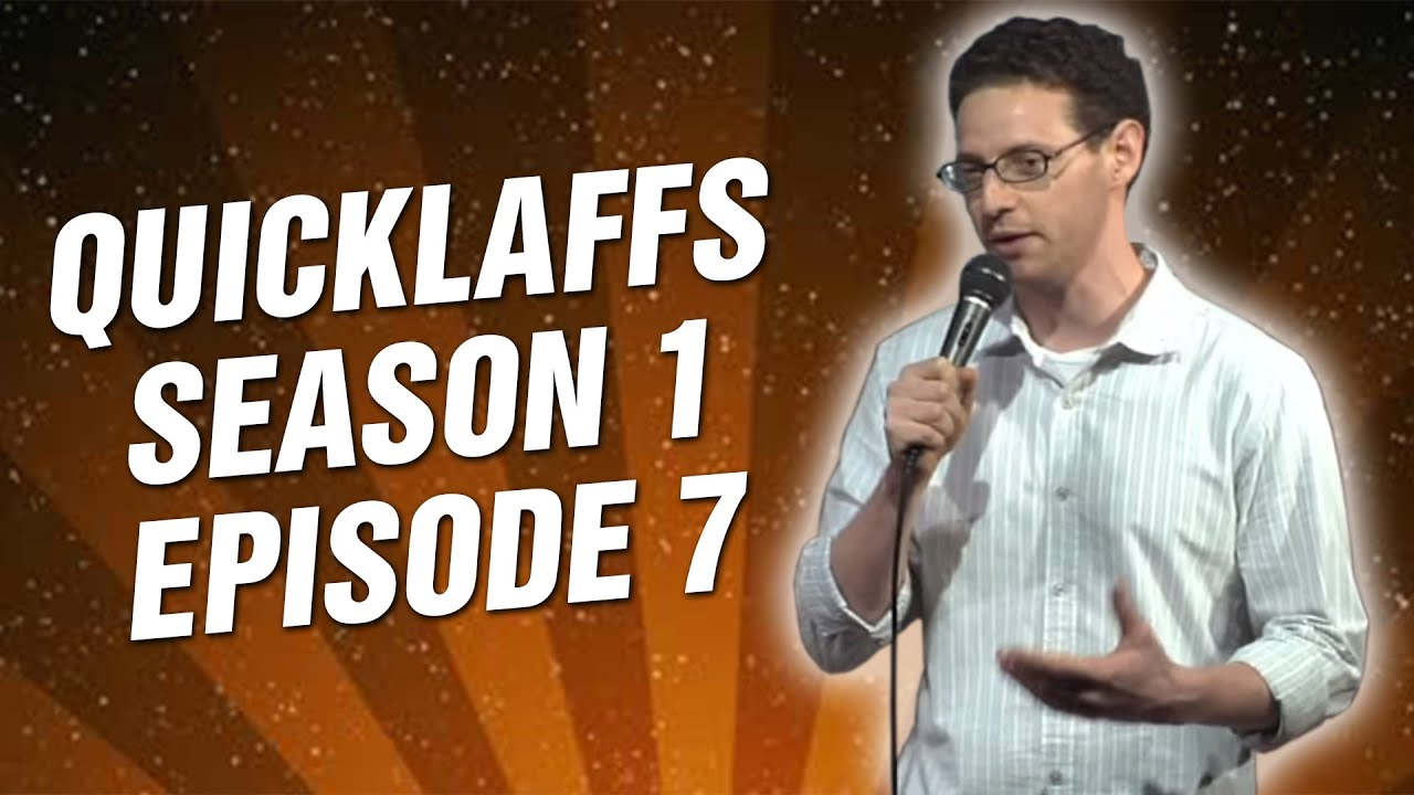 Comedy Time - QuickLaffs: Season 1 Episode 7